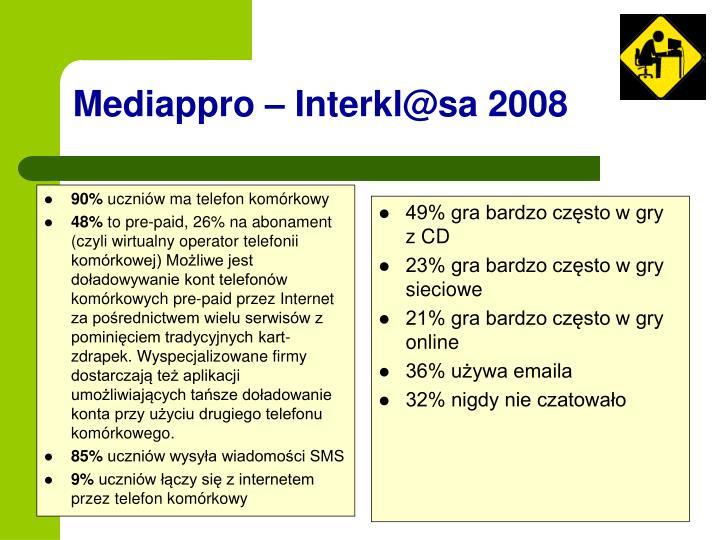 Mediappro – Interkl@sa 2008