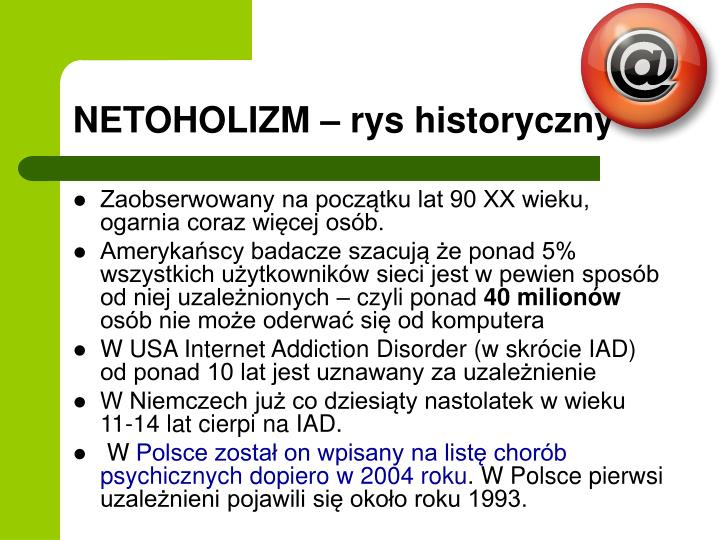 NETOHOLIZM – rys historyczny