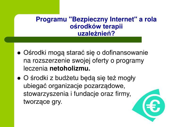 """Programu """"Bezpieczny Internet"""" a rola ośrodków terapii"""