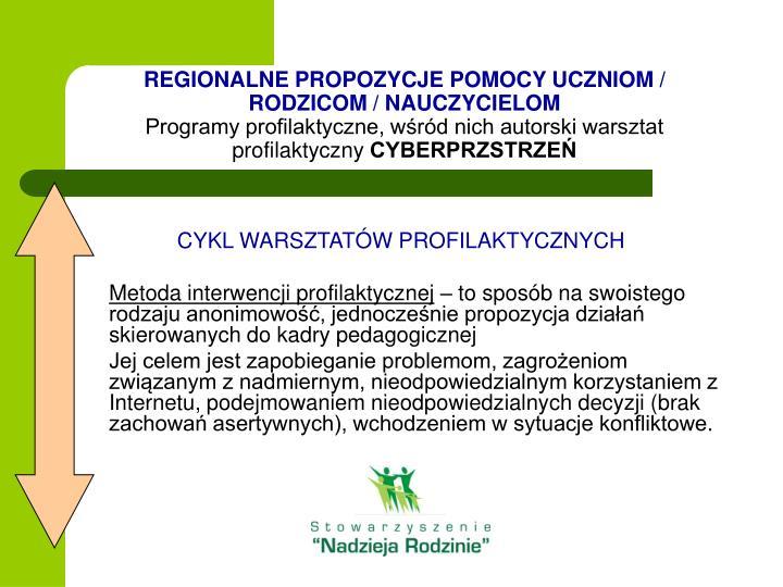 REGIONALNE PROPOZYCJE POMOCY UCZNIOM / RODZICOM / NAUCZYCIELOM