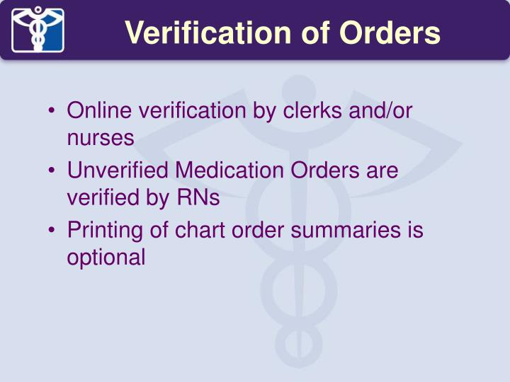 Verification of Orders
