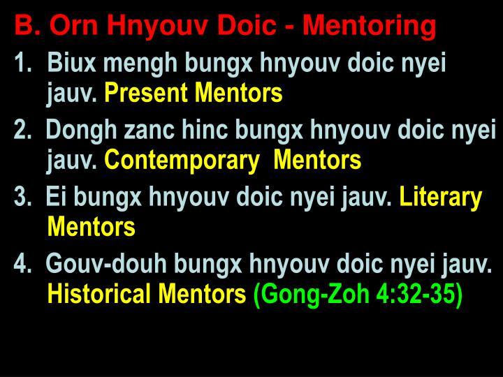 B. Orn Hnyouv Doic - Mentoring