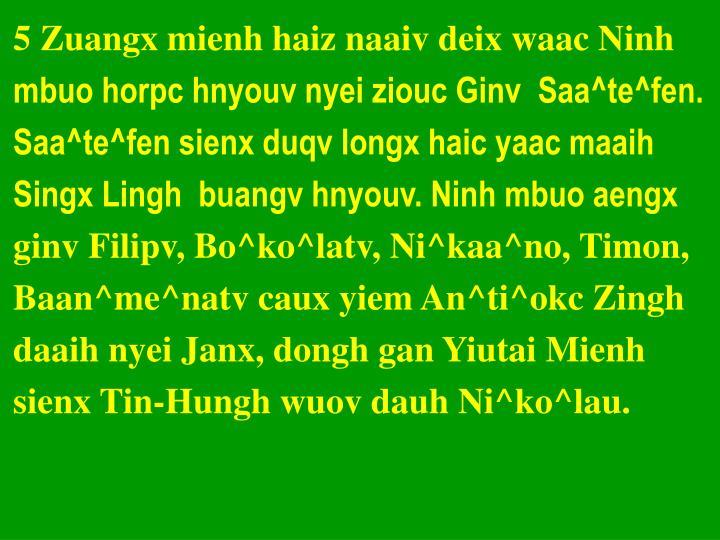 5 Zuangx mienh haiz naaiv deix waac Ninh