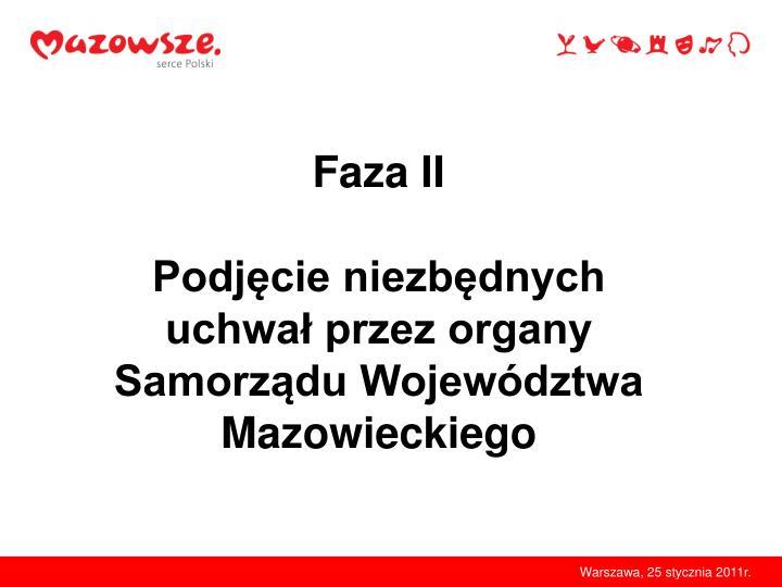 Faza II