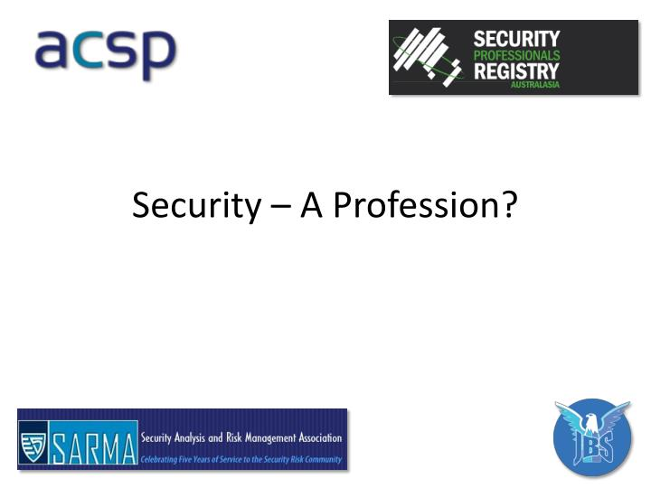 Security a profession