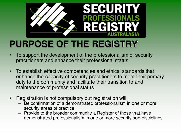 PURPOSE OF THE REGISTRY