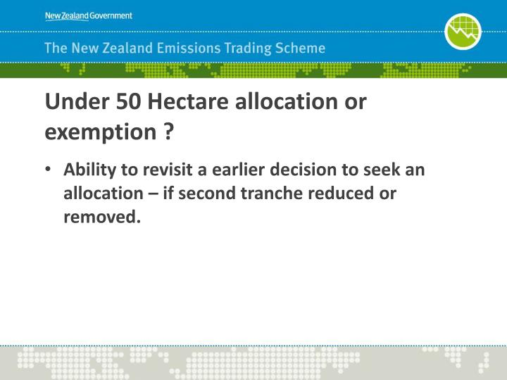 Under 50 Hectare allocation or exemption ?