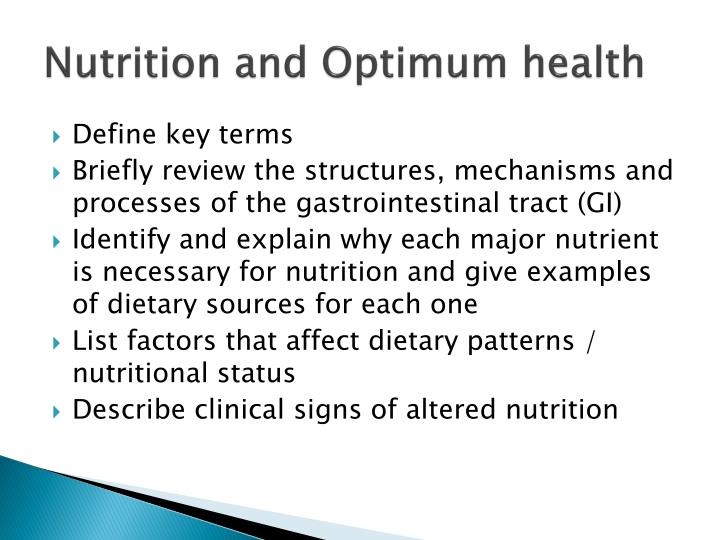 Nutrition and Optimum health