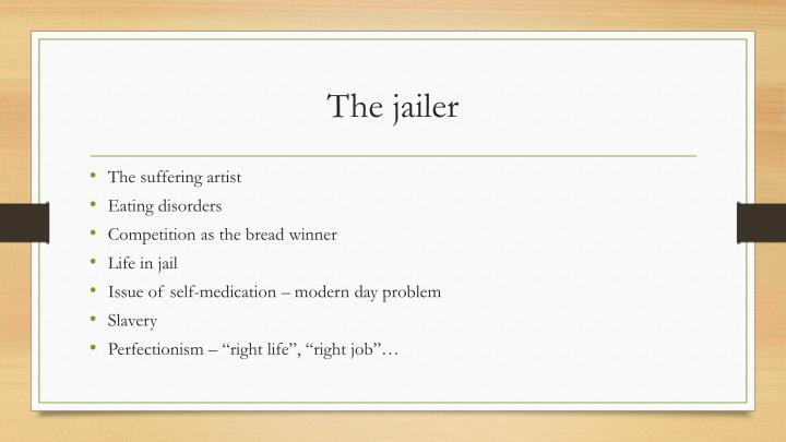The jailer