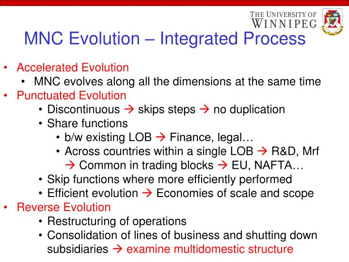 MNC Evolution – Integrated Process