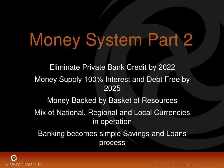 Money System Part 2
