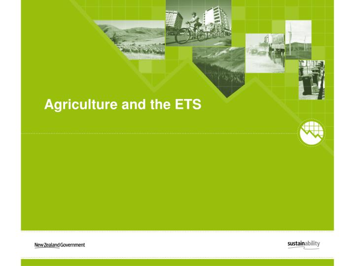 Agriculture and the ETS