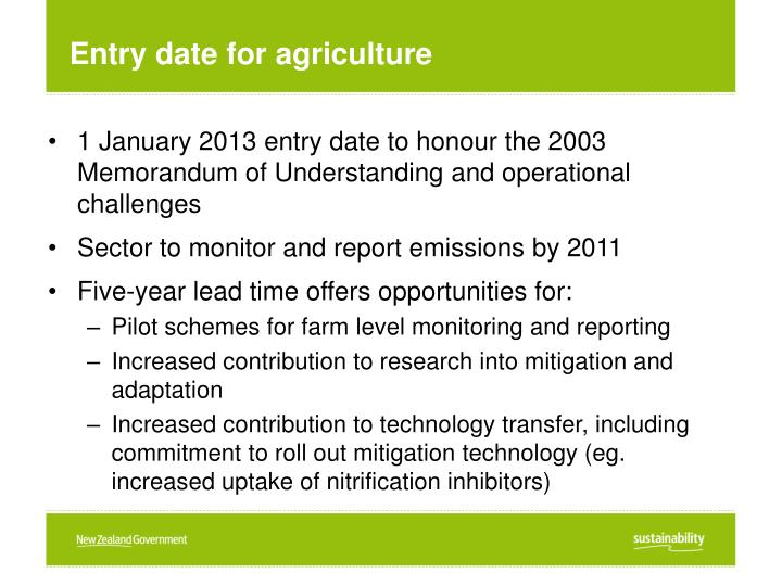 Entry date for agriculture