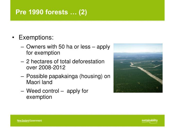 Pre 1990 forests … (2)