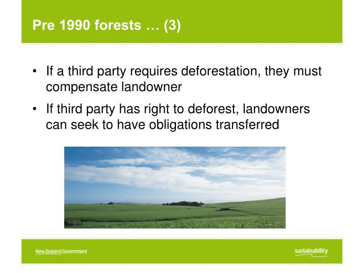 Pre 1990 forests … (3)