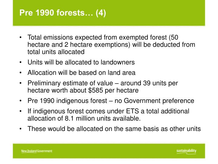 Pre 1990 forests… (4)