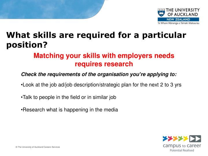 What skills are required for a particular position?