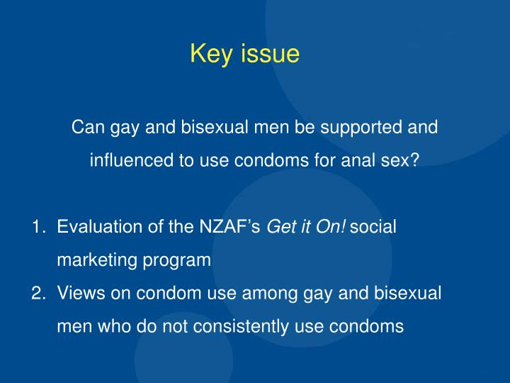 Can gay and bisexual men be supported and influenced to use condoms for anal sex?