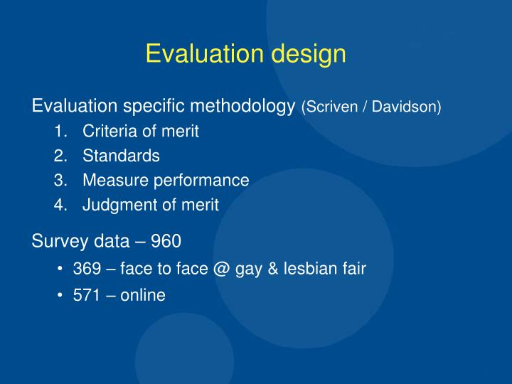 Evaluation specific methodology