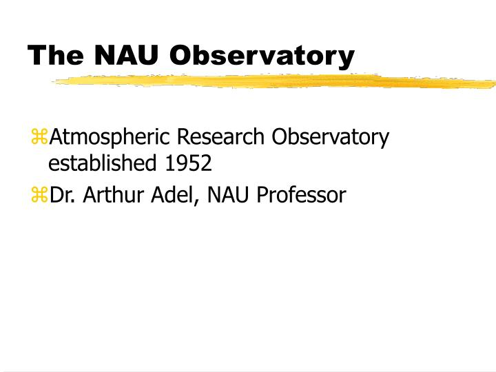 The NAU Observatory