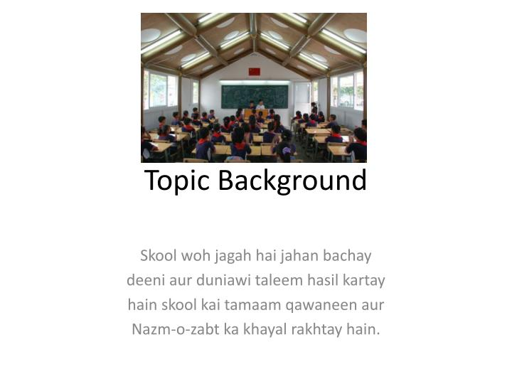 Topic Background