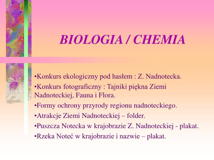 BIOLOGIA / CHEMIA