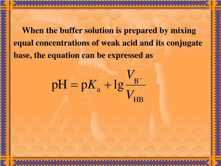 When the buffer solution is prepared by mixing