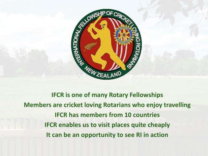 IFCR is one of many Rotary Fellowships