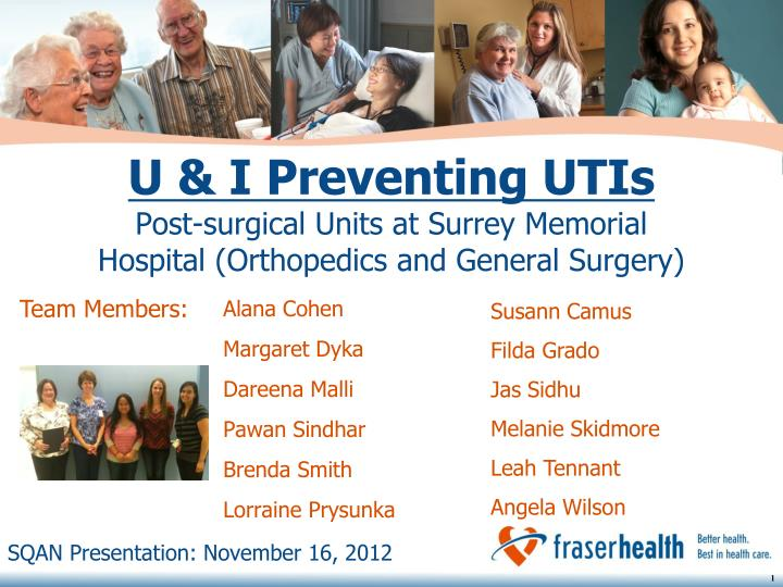 U i preventing utis post surgical units at surrey memorial hospital orthopedics and general surgery