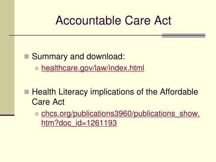 Accountable Care Act