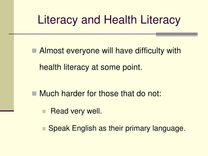 Literacy and Health Literacy