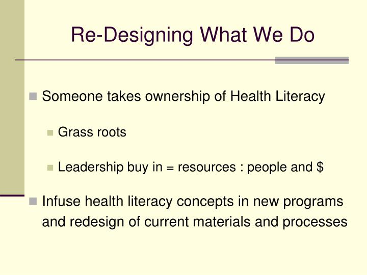 Re-Designing What We Do