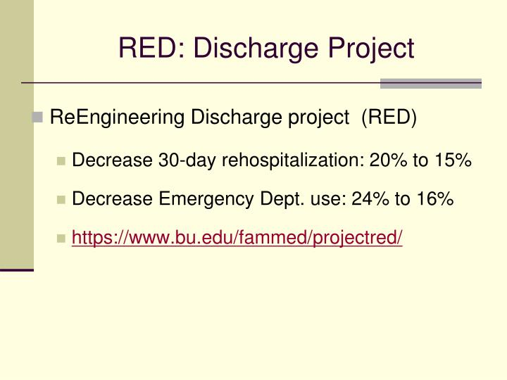 RED: Discharge Project