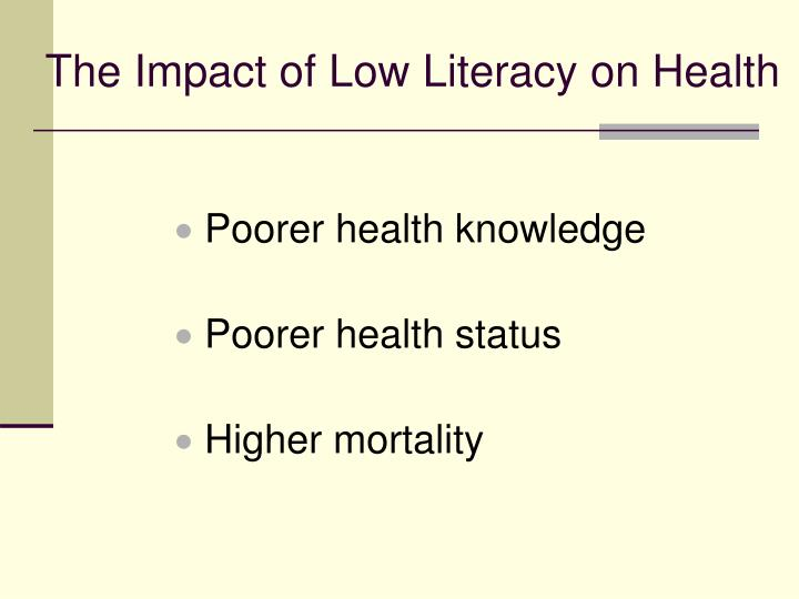 The Impact of Low Literacy on Health