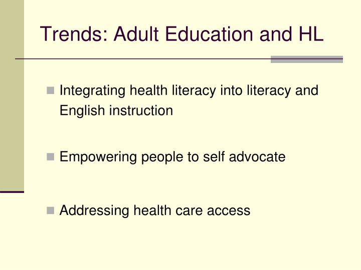 Trends: Adult Education and HL