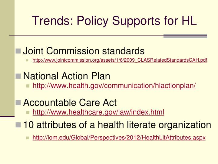 Trends: Policy Supports for HL