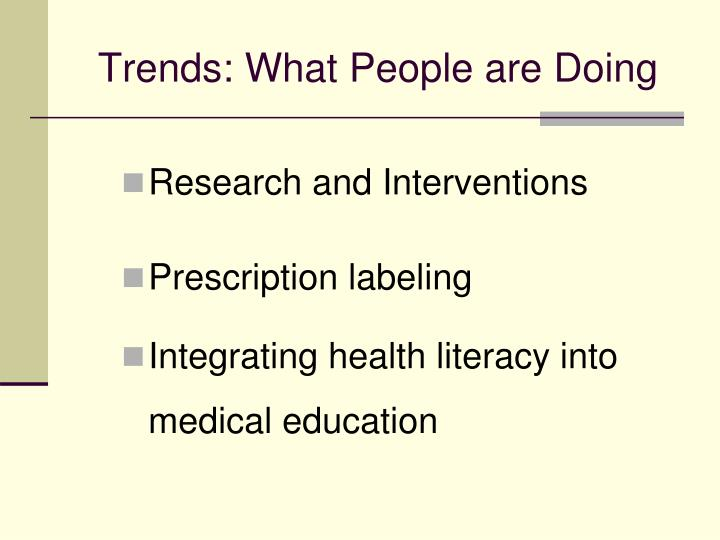 Trends: What People are Doing