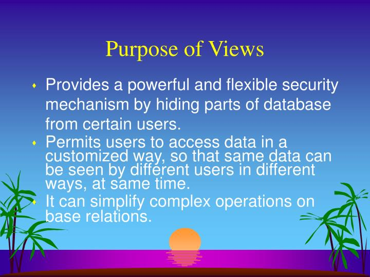 Purpose of Views