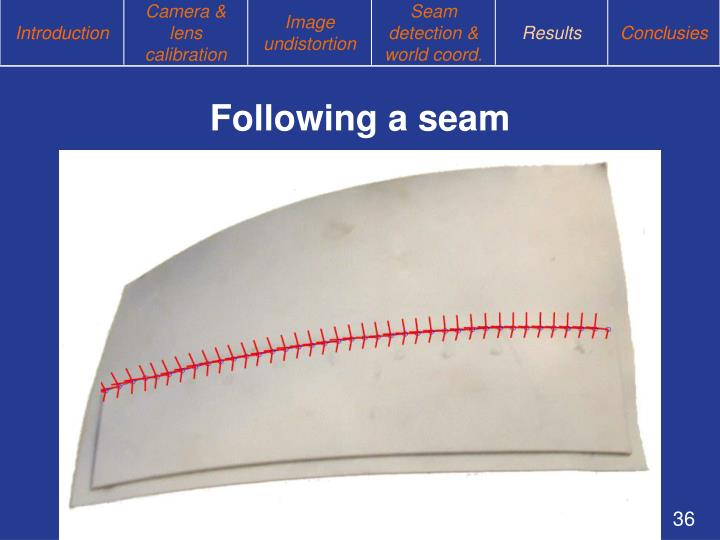 Following a seam