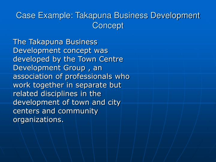Case Example: Takapuna Business Development