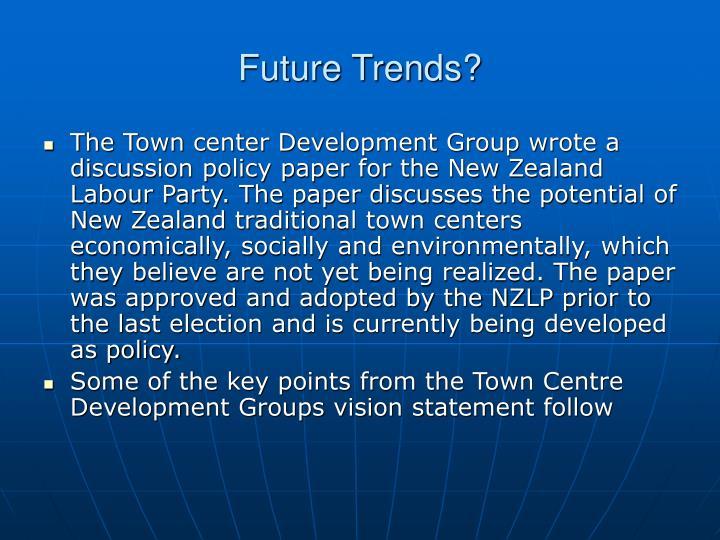 Future Trends?