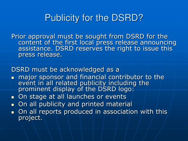 Publicity for the DSRD?