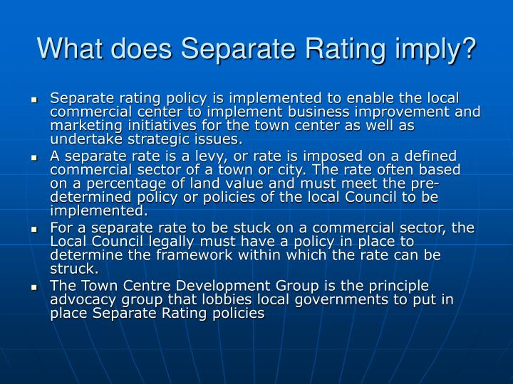 What does Separate Rating imply?