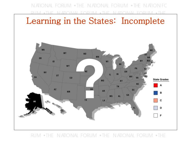 Learning in the states incomplete