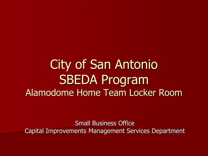 City of san antonio sbeda program alamodome home team locker room