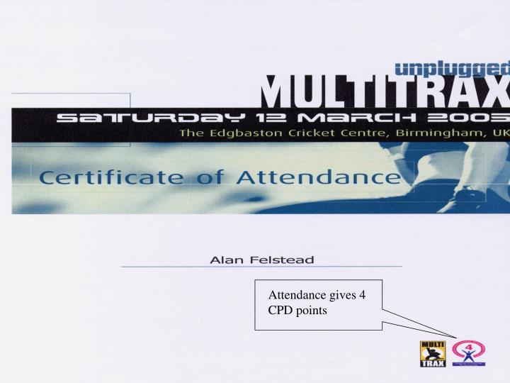 Attendance gives 4