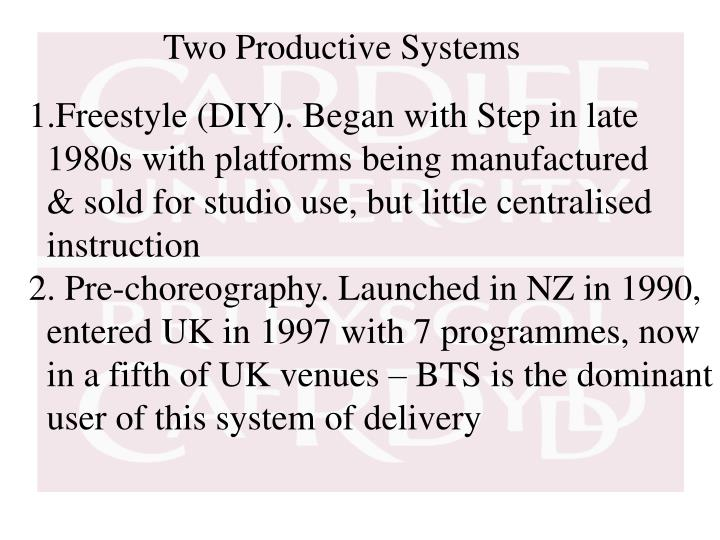 Two Productive Systems