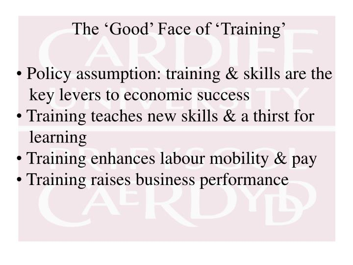The 'Good' Face of 'Training'
