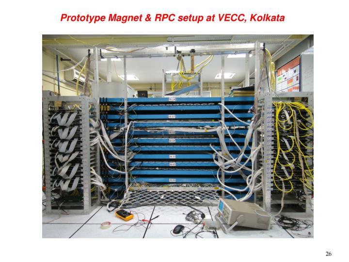 Prototype Magnet & RPC setup at VECC, Kolkata
