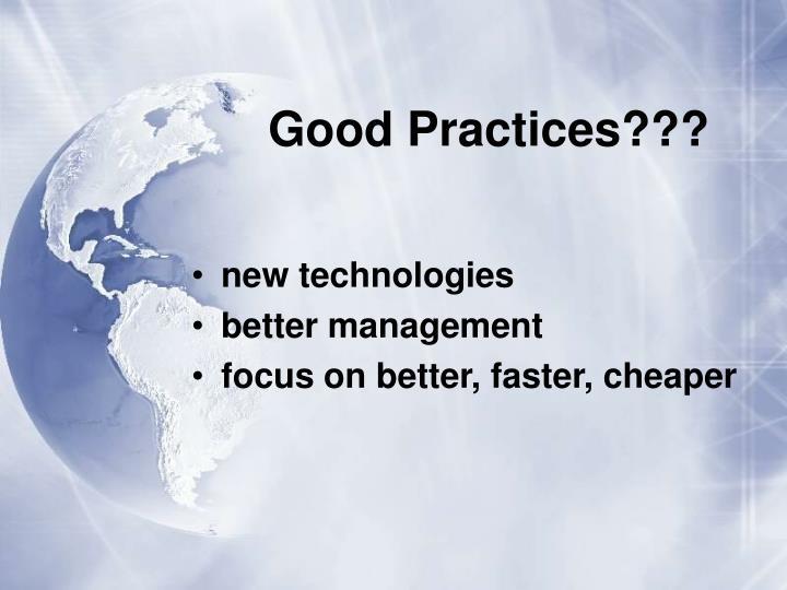 Good Practices???